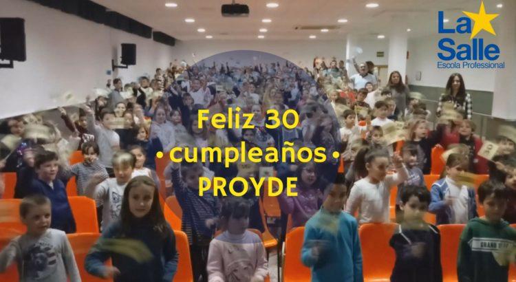 La Escuela Profesional La Salle celebra el 30 aniversario de PROYDE