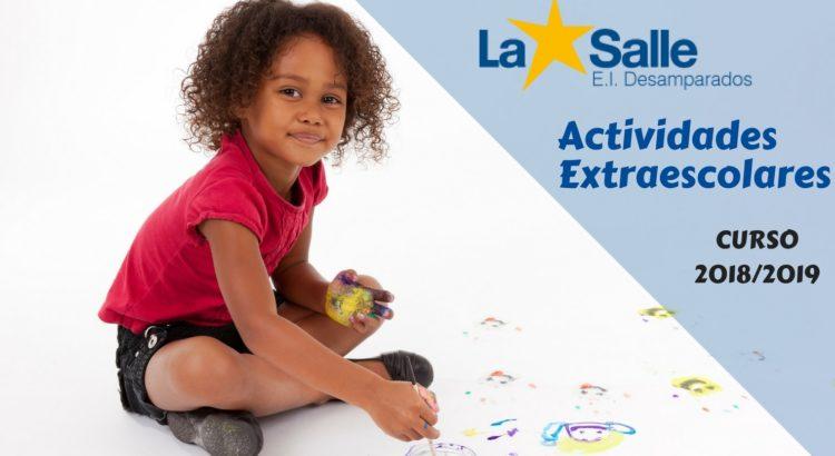Actividades Extraescolares Escuela Infantil Desamparados Curso 2018/2019