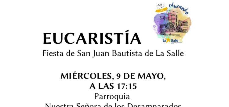 Eucaristía en honor a San Juan Bautista de La Salle el próximo miércoles