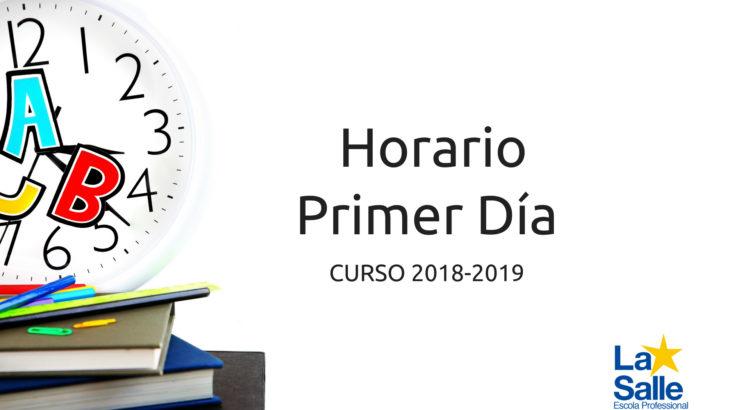 Horario escolar primer día de clases del curso 2018/2019