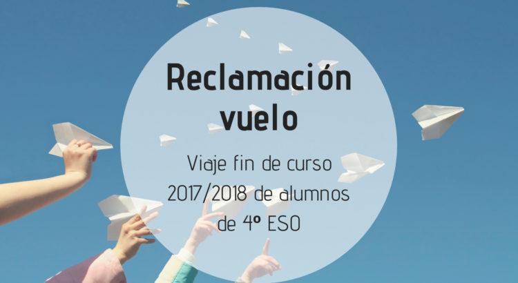 Reclamación vuelo del viaje fin de curso de 4º de ESO en el curso escolar 2017/2018