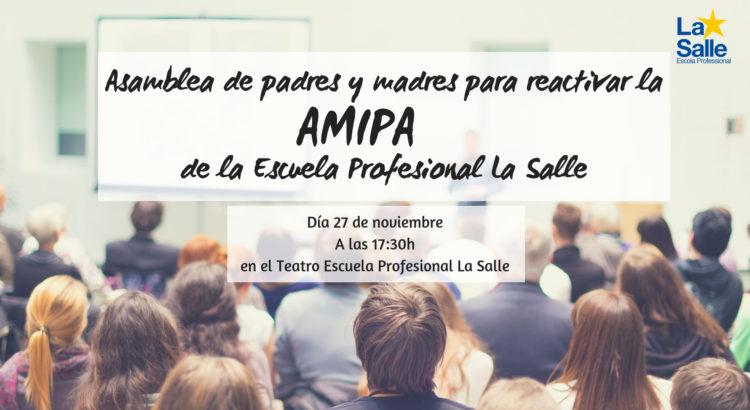 Asamblea de padres y madres para reactivar la AMIPA de la Escuela Profesional La Salle