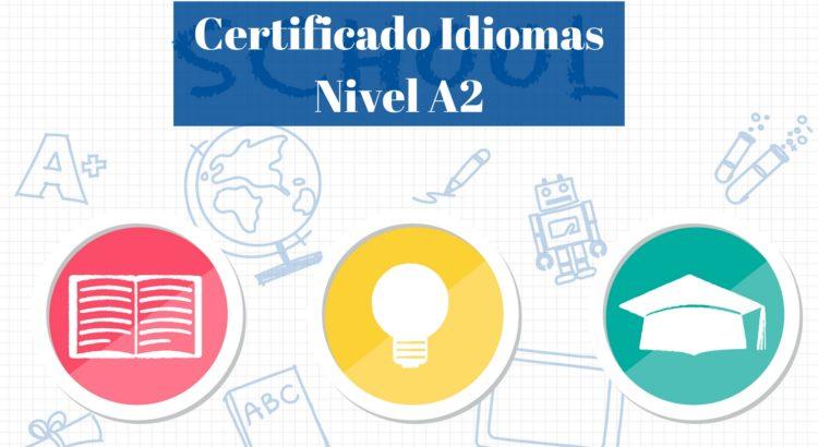 ¿Cómo solicitar el certificado de A2?