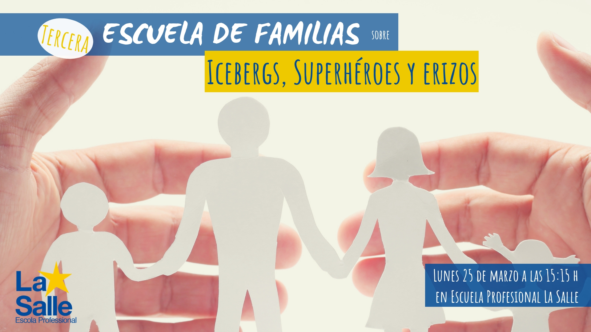 La Escuela Profesional La Salle celebra la tercera Escuela de Familias el lunes