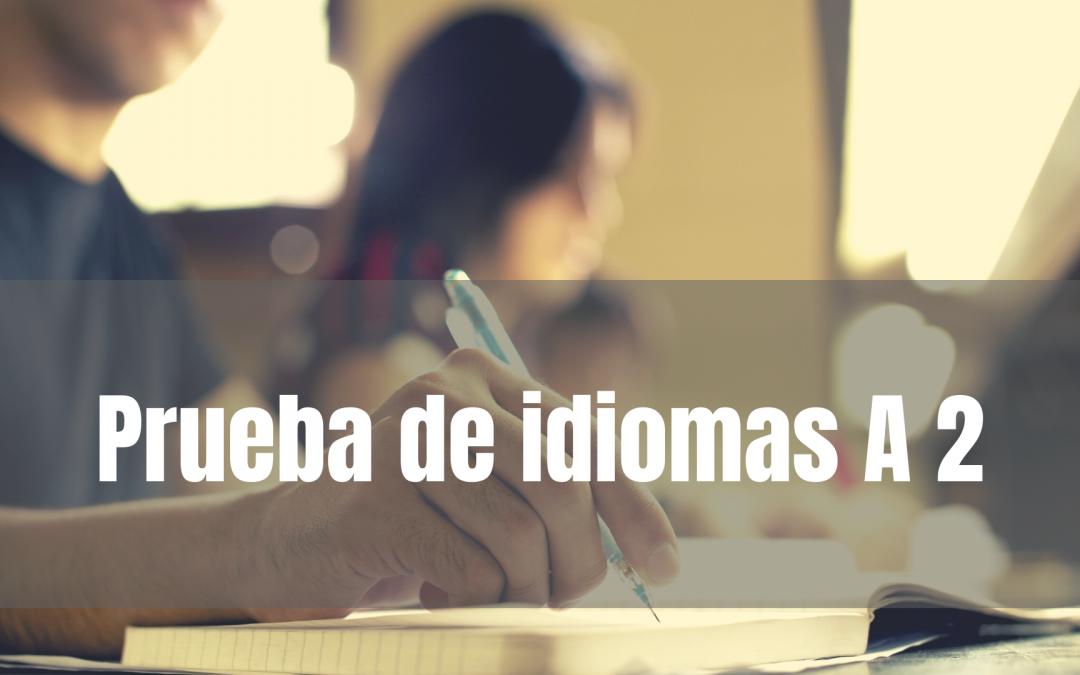 La solicitud para realizar las Pruebas A2 de Inglés y Francés ya está disponible