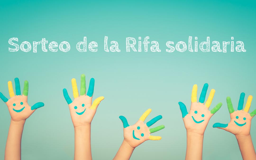 Nuevas fechas para el Sorteo de la Rifa Solidaria: 16, 17 y 18 de junio