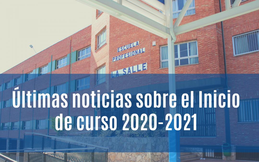 Últimas noticias sobre inicio de curso 2020-2021