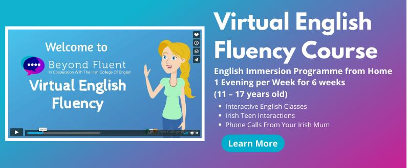 'A taste of Ireland' – Virtual English Fluency Course