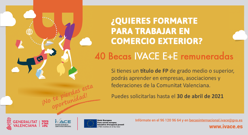 Ampliado el plazo de solicitud de 40 becas remuneradas de IVACE E+E, Exportación y Empleo, para Titulados en Ciclos Formativos de Grado Medio o Superior